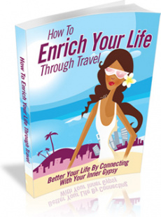 Ebook cover: How To Enrich Your Life Through Travel