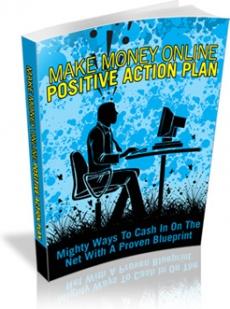 Ebook cover: Make Money Online Positive Action Plan