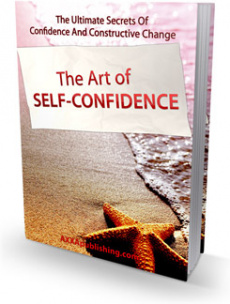 Ebook cover: The Art of Self Confidence!