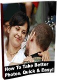 Ebook cover: How to Take Better Photos. Quick And Easy