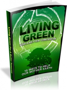 Ebook cover: Living Green For A Better Tomorrow