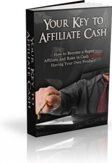 Ebook cover: Your Key to Affiliate Cash
