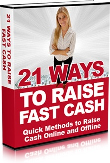Ebook cover: 21 Ways To Raise Fast Cash