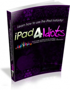 Ebook cover: Ipad 4 Idiots. Learn how to use iPad instantly!