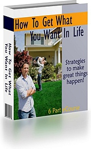 Ebook cover: How To Get What You Want In Life