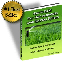 Ebook cover: How to Build Your Own Automatic Lawn Sprinkler System