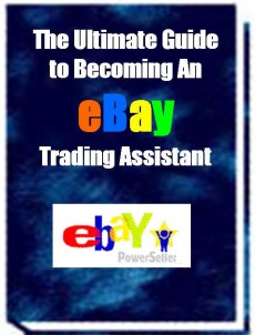 Ebook cover: The Ultimate Guide to Becoming An eBay Trading Assistant
