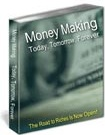 Ebook cover: Money Making - Today, Tomorrow, Forever