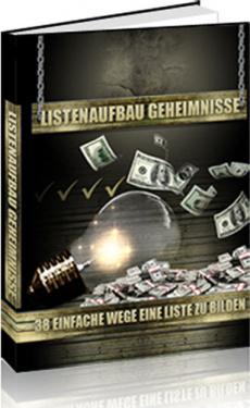 Ebook cover: 38 der heissesten, profitabelsten Optin-Listen- Geheimnisse offenbart!