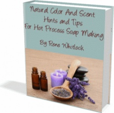 Ebook cover: Natural Color & Scent Hints and Tips For Hot Process Soap Making