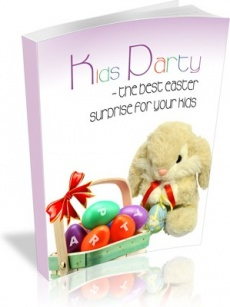 Ebook cover: Kids Party - Best Easter Surprise For Your Kids