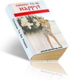 Ebook cover: Choose To Be Happy