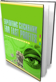 Ebook cover: Exploiting Clickbank for Fast Profits