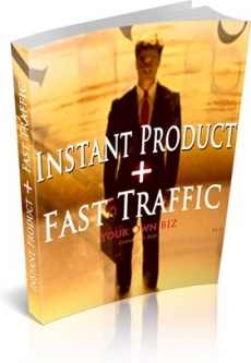 Ebook cover: Instant Product + FAST Traffic!