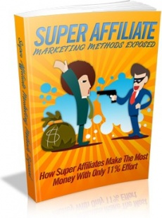 Ebook cover: Super Affiliate Marketing Methods Exposed