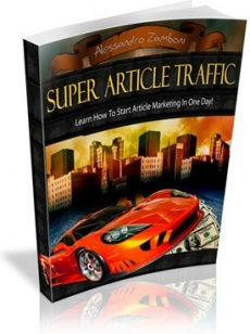 Ebook cover: Super Article Traffic - The Best Resource for Article Marketers