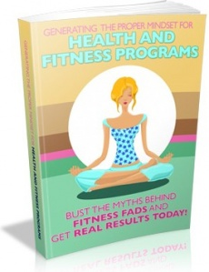 Ebook cover: Generating the Proper Mindset For Health And Fitness Programs