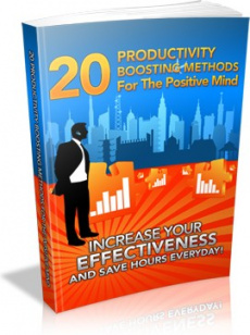 Ebook cover: 20 Productivity Boosting Methods For The Positive Mind