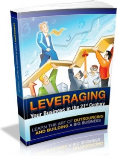 Ebook cover: Leveraging Your Businesses in the 21st Century