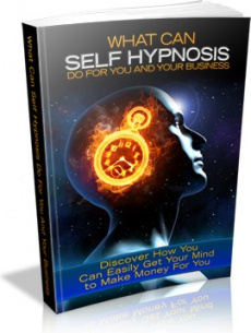 Ebook cover: What Can Self Hypnosis Do For You And Your Business