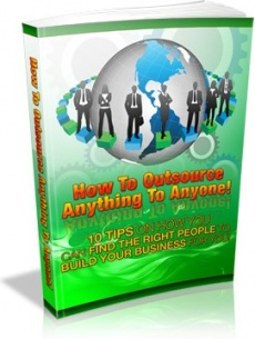 Ebook cover: How To Outsource Anything To Anyone