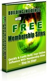 Ebook cover: Building Influence With Free Membership Sites