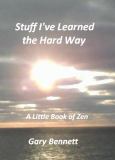 Ebook cover: Stuff I've Learned the Hard Way - A Little Book of Zen