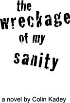Ebook cover: The Wreckage of My Sanity