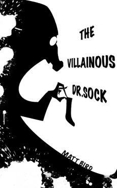 Ebook cover: The Villainous Dr. Sock