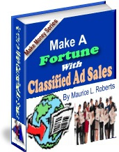 Ebook cover: Make A Fortune With Classified Ad Sales