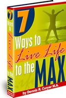 Ebook cover: 7 Ways to Live Life to the Max