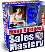 Ebook cover: Home Business Sales Mastery