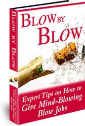 Ebook cover: Blow by Blow: Expert Tips on How To Give Mind-Blowing Blow Jobs