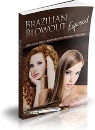 Ebook cover: The Brazilian Keratin Blowout Exposed Report