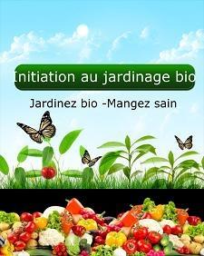 Ebook cover: Initiation au Jardinage Bio
