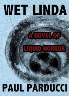 Ebook cover: Wet Linda: A Novel of Liquid Horror