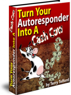Ebook cover: Turn Your Autoresponder Into A Cash Cow