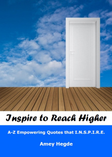 Ebook cover: Inspire To Reach Higher: A-Z Empowering Quotes That I.N.S.P.I.R.E.