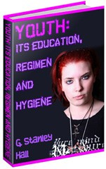 Ebook cover: Youth: Its Education, Regimen, and Hygiene