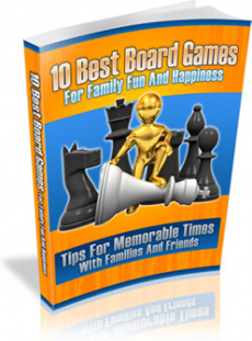 Ebook cover: 10 Best Board Games For Family Fun And Happiness