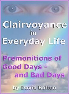 Ebook cover: Clairvoyance in Everyday Life: Premonitions of Good Days and Bad Days