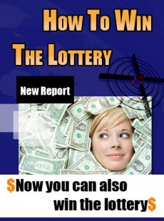 Ebook cover: How To Win The Lottery - Increase Your Odds Of Winning The Lottery
