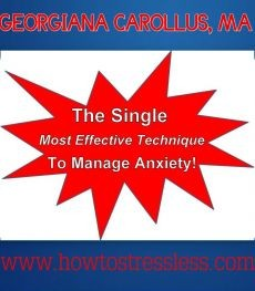 Ebook cover: The Single Most Effective Technique to Manage Anxiety!