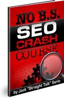 Ebook cover: No B.S. SEO Crash Course