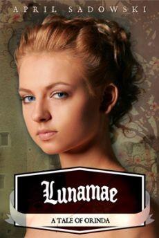 Ebook cover: Lunamae: A Tale of Orinda (Volume 2)