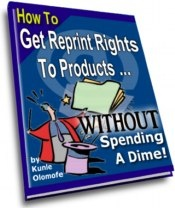 Ebook cover: How To Get Reprint Rights To Products Without Paying A Dime!