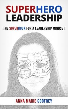 Ebook cover: Superhero Leadership: The Superbook for a Leadership Mindset
