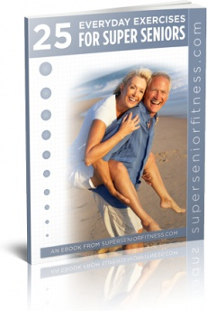 Ebook cover: 25 Everyday Exercises For Super Seniors