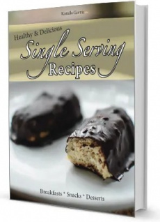 Ebook cover: Healthy and Delicious: Single Serving Recipes Cookbook