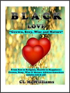 Ebook cover: BLACK LOVE: Grown, Sexy, Wise and Mature